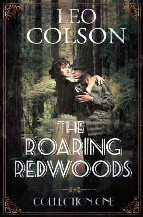 The Roaring Redwoods